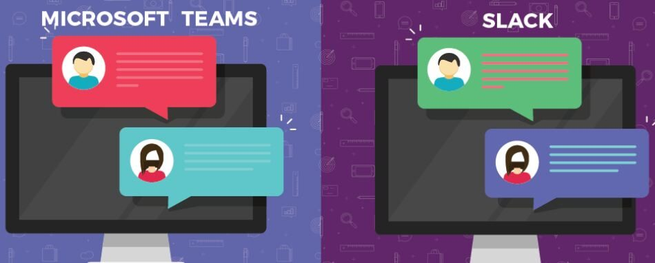 Slack versus Microsoft Teams